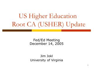 US Higher Education  Root CA USHER Update