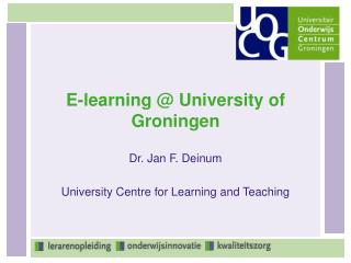 E-learning @ University of Groningen