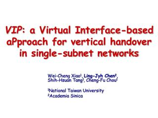 VIP : a Virtual Interface-based aPproach for vertical handover in single-subnet networks