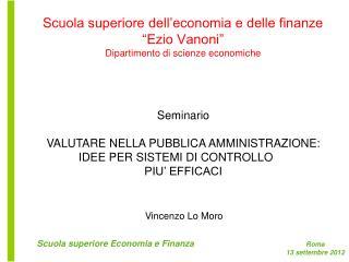 """Scuola superiore dell'economia e delle finanze """"Ezio Vanoni"""" Dipartimento di scienze economiche"""