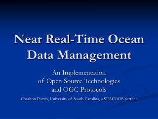 Near Real-Time Ocean Data Management