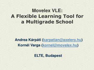 Movelex  VLE: A Flexible Learning Tool for a Multigrade School