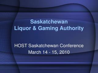 Saskatchewan Liquor & Gaming Authority