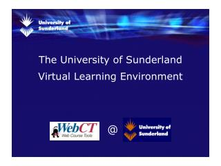 The University of Sunderland Virtual Learning Environment
