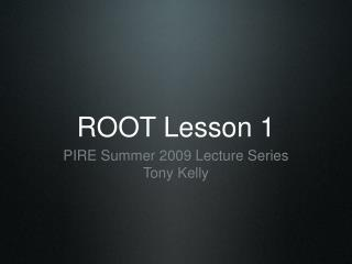 ROOT Lesson 1