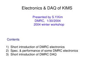 Electronics & DAQ of KIMS