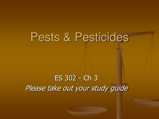 Pests & Pesticides