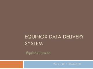 Equinox Data Delivery System