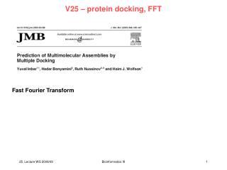 V25 – protein docking, FFT