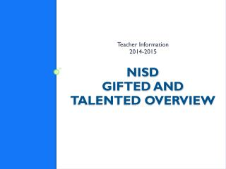 NISD  Gifted and Talented Overview