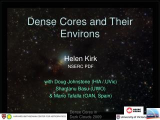 Dense Cores and Their Environs