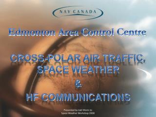 Edmonton Area Control Centre