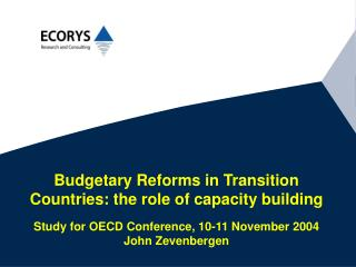 Main conclusions of report Role of capacity building in budgetary reform