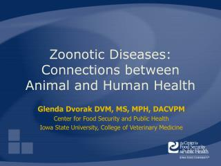 Zoonotic Diseases: Connections between Animal and Human Health