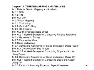 Chapter 14. TERRAIN MAPPING AND ANALYSIS 14.1 Data for Terrain Mapping and Analysis 14.1.1 DEM