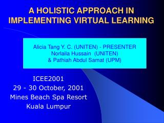 A HOLISTIC APPROACH IN IMPLEMENTING VIRTUAL LEARNING