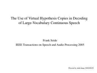 The Use of Virtual Hypothesis Copies in Decoding of Large-Vocabulary Continuous Speech