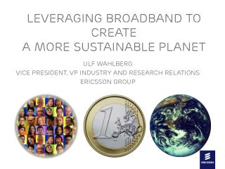 Leveraging Broadband to create  a more sustainable planet