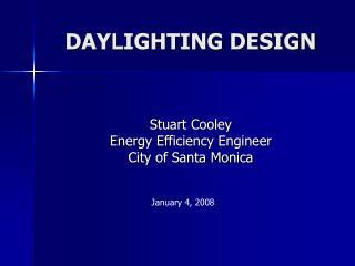 DAYLIGHTING DESIGN