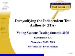 Demystifying the Independent Test Authority (ITA)