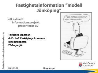 """Fastighetsinformation """"modell Jönköping"""""""