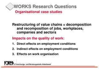 WORKS Research Questions Organisational case studies