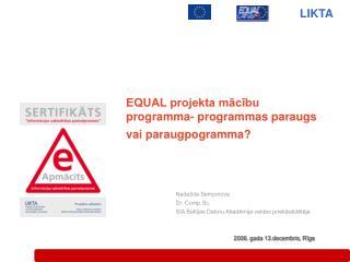 EQUAL projekta mācību programma- programmas paraugs vai paraugpogramma ?