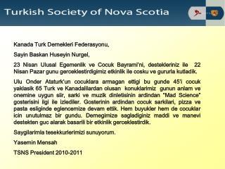Kanada Turk Dernekleri Federasyonu, Sayin Baskan Huseyin Nurgel,