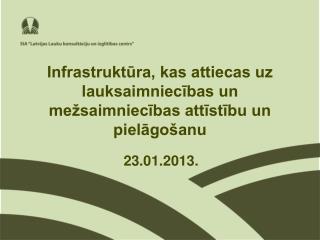 Infrastruktūra, kas attiecas uz lauksaimniecības un mežsaimniecības attīstību un pielāgošanu
