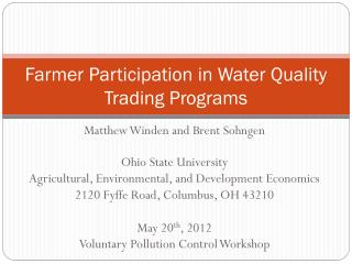 Farmer Participation in Water Quality Trading Programs
