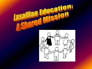 Lasallian Education: A Shared Mission