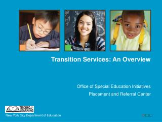 Office of Special Education Initiatives Placement and Referral Center