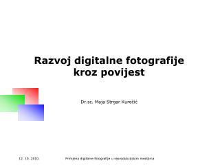 Razvoj digitalne fotografije kroz povijest