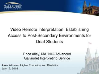 Video Remote Interpretation: Establishing Access to Post-Secondary Environments for Deaf Students