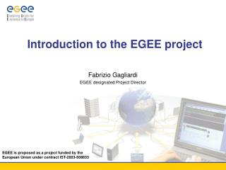 Introduction to the EGEE project