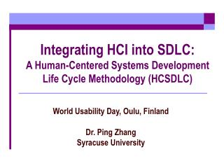 Integrating HCI into SDLC: A Human-Centered Systems Development Life Cycle Methodology HCSDLC