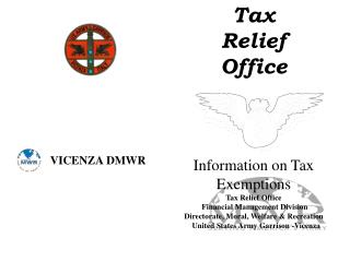 Tax  Relief Office    Information on Tax Exemptions Tax Relief Office             Financial Management Division