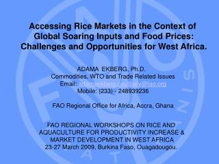 Accessing Rice Markets in the Context of  Global Soaring Inputs and Food Prices: