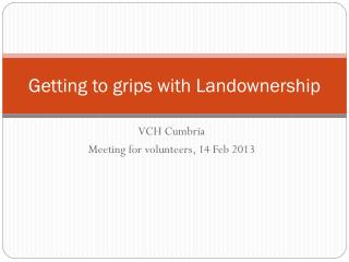 Getting to grips with Landownership