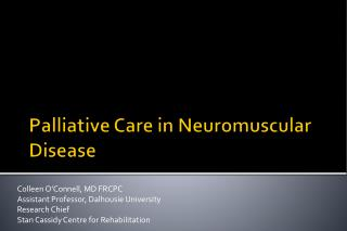 Palliative Care  in Neuromuscular  Disease