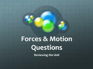 Forces & Motion Questions