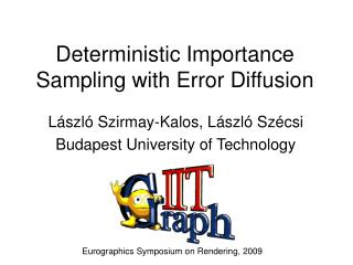 Deterministic Importance Sampling with Error Diffusion