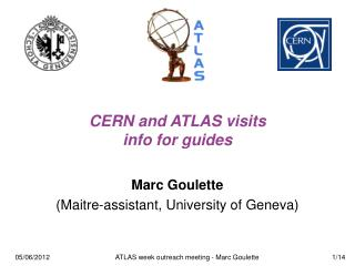 CERN and ATLAS visits info for guides