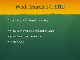 Wed, March 17, 2010