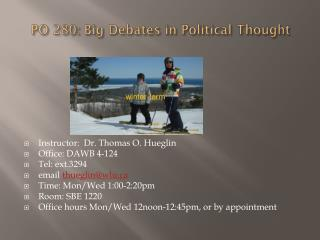 PO 280: Big Debates in Political Thought
