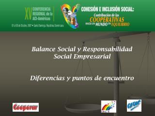 Balance Social y Responsabilidad Social Empresarial Diferencias y puntos de encuentro