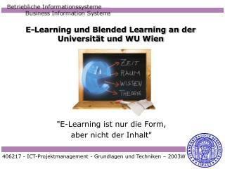 E-Learning und Blended Learning an der Universität und WU Wien
