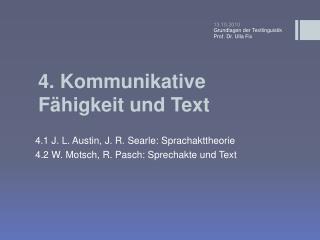 4 . Kommunikative Fähigkeit und Text