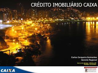 CR DITO IMOBILI RIO CAIXA