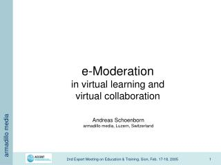 e-Moderation in virtual learning and virtual collaboration